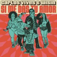 Canción 'Si Me Das Tu Amor' interpretada por Carlos Vives
