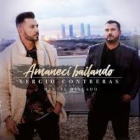 Canción 'Amanecí Bailando' interpretada por Sergio Contreras