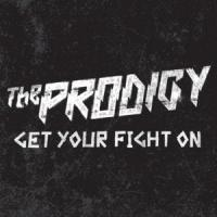 Canción 'Get Your Fight On' interpretada por The Prodigy