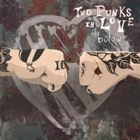 Canción 'Two Punks In Love' interpretada por bülow