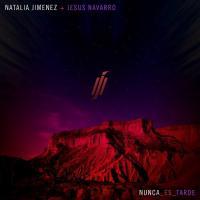 Canción 'Nunca Es Tarde' interpretada por Natalia Jiménez