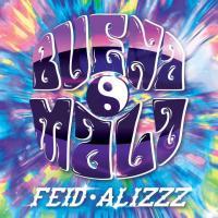 Canción 'Buena Mala' interpretada por Feid