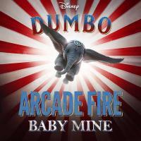 Canción 'Baby Mine (Arcade Fire) (From Dumbo)' interpretada por Disney