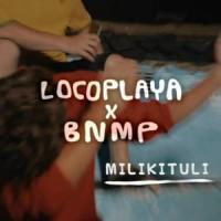Canción 'Milikituli' interpretada por Locoplaya