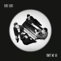 Canción 'Away We Go' interpretada por Bad Suns