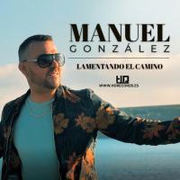 Canción 'Lamentando El Camino' interpretada por Manuel González (Rebujito)