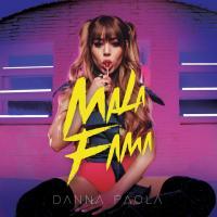 Canción 'Mala Fama' interpretada por Danna Paola