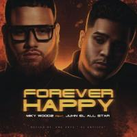 'Forever Happy' de Miky Woodz