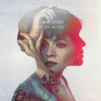 Canción 'Begin Again' interpretada por Norah Jones