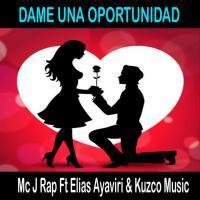 'Dame una oportunidad' de Mc J Rap