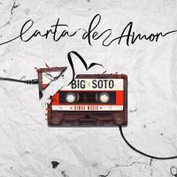 Canción 'Carta De Amor' interpretada por Big Soto