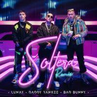Canción 'Soltera Remix' interpretada por Lunay