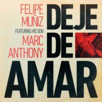 Canción 'Deje de Amar' interpretada por Felipe Muñiz