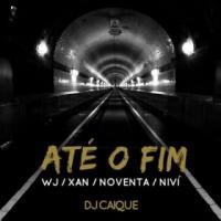Canción 'Até o Fim' interpretada por DJ Caique