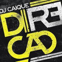 Canción 'Direção' interpretada por DJ Caique