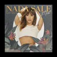 Canción 'Nada Sale Mal' interpretada por Aitana