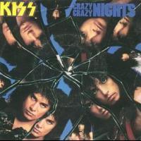 Crazy, Crazy Nights - Kiss