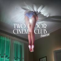 Canción 'Beacon' interpretada por Two Door Cinema Club