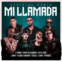 Canción 'Mi Llamada Remix' interpretada por Lyanno