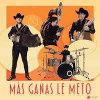 Canción 'Más ganas le meto' interpretada por Calibre 50