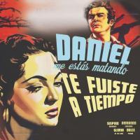 Canción 'Te fuiste a tiempo' interpretada por Daniel, Me Estás Matando