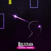 Canción 'Como ayer' interpretada por Len Strada