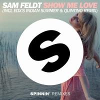 SHOW ME LOVE letra SAM FELDT