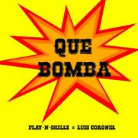 'Que bomba' de Play-N-Skillz