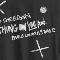 Canción 'Nothing On You' interpretada por Ed Sheeran