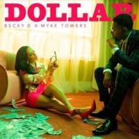 Canción 'Dollar' interpretada por Becky G