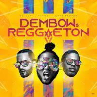 Dembow y Reggaeton de El Alfa El Jefe