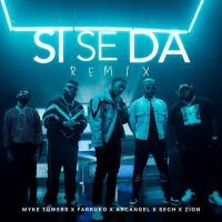 Canción 'Si Se Da Remix' interpretada por Myke Towers