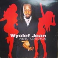 Canción 'Perfect Gentleman' interpretada por Wyclef Jean