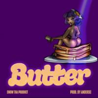 Butter - Snow Tha Product