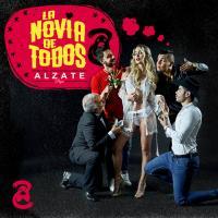 LA NOVIA DE TODOS letra ALZATE