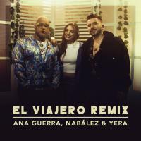 El Viajero Remix de Ana Guerra