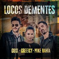 Canción 'Locos Dementes' interpretada por Gusi
