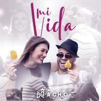 Mi Vida de Nacho 'La Criatura'