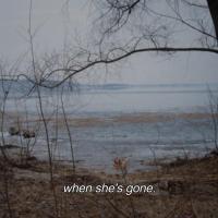 When She's Gone - Bratty