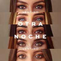 Otra Noche - Ventino