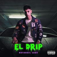 El drip - Natanael Cano