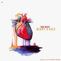 Heart 4 Sale - Rod Wave