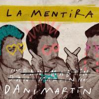 La Mentira - Dani Martín