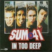 Canción 'In Too Deep' interpretada por Sum 41
