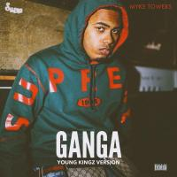 Gan-Ga (Young Kingz Version) de Myke Towers