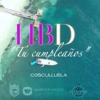 HBD  (Tu Cumpleaños) - Cosculluela
