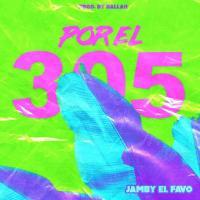 Por el 305 - Jamby El Favo