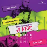 Canción 'Dónde Nos Vamos A Ver Remix' interpretada por Chyno Miranda