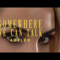 Somewhere we can talk - Adelén