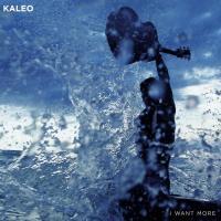 I Want More de Kaleo